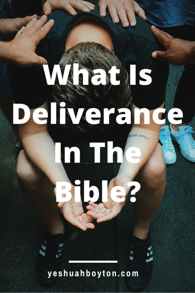 What is deliverance in the Bible_pint